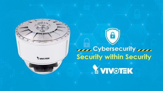 VIVOTEK - Collaborating cyber protection
